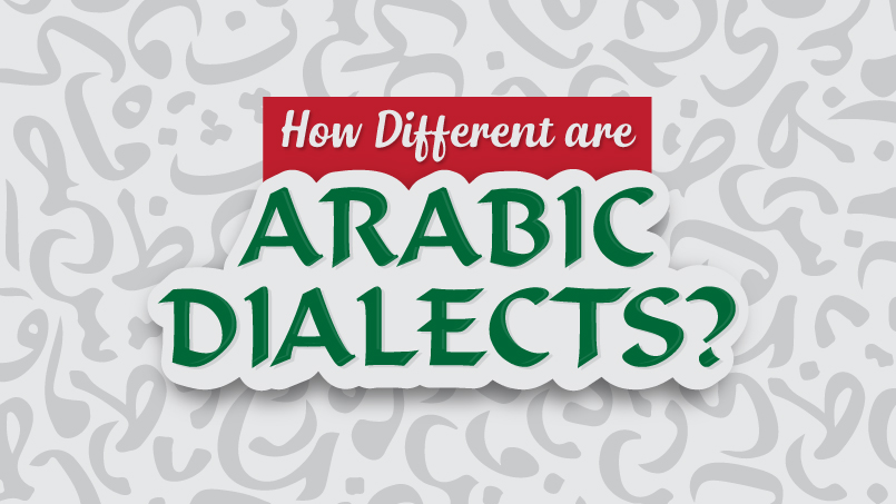 HOW DIFFERENT ARE ARABIC DIALECTS?
